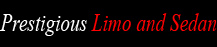 Limousine San Antonio - Prestigious Limo And Sedan  Logo